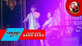 getlinkyoutube.com-SOUNDWAVE - COVER SONG BANG BANG