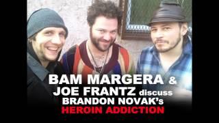 getlinkyoutube.com-Heroin! BAM MARGERA & Joe Frantz on Brandon Novak
