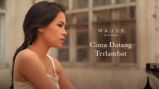 getlinkyoutube.com-Maudy Ayunda - Cinta Datang Terlambat | Official Video Clip