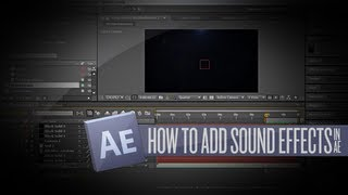 getlinkyoutube.com-After Effects Tutorial: Sound Effects