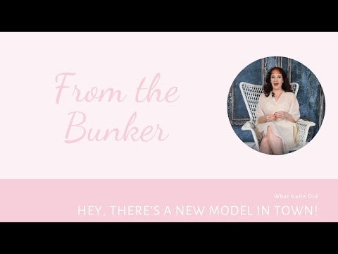 From the Bunker: There's a New Model in Town!