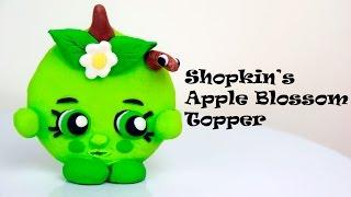 How To Sculpt Apple Blossom Shopkin Topper Using Fondant