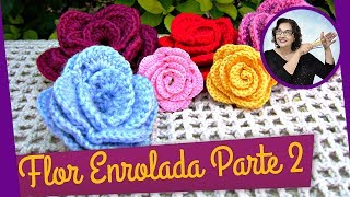 getlinkyoutube.com-FLOR EM CROCHE ENROLADA - MODELO 1 - PARTE 2