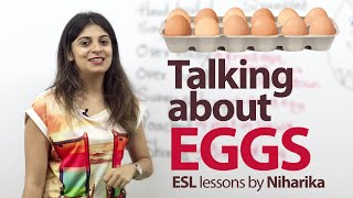 getlinkyoutube.com-Talking about EGGS - Free Spoken English & Vocabulary lesson