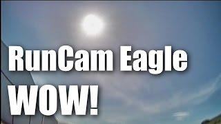getlinkyoutube.com-Runcam Eagle, the best FPV camera on the market?