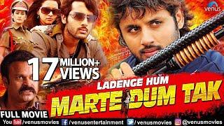 Ladenge Hum Marte Dum Tak Full Movie | Hindi Dubbed Movies 2017 Full Movie | Hindi Movies width=