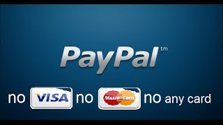getlinkyoutube.com-how to make free paypal account no visa card no mastercard no any card