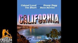 getlinkyoutube.com-Colonel Loud ft. Too Short x Snoop Dogg & Ricco Barrino - California Remix [Thizzler.com]