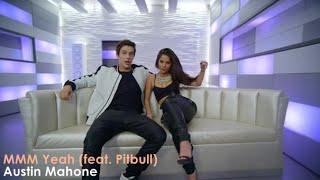 getlinkyoutube.com-Austin Mahone - MMM Yeah Ft. Pitbull (Official Video) [Lyrics + Sub Español]