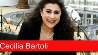 Cecilia Bartoli: Handel - Giulio Cesare, 'Da tempeste il legno infranto'