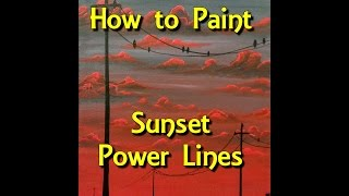 getlinkyoutube.com-Sunset Power Lines Step by Step Acrylic Painting on Canvas for Beginners