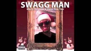 Swagg Man - Merry Christmas & Happy New Years