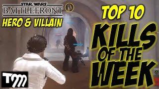 getlinkyoutube.com-STAR WARS BATTLEFRONT - Top 10 Hero & Villain Kills of the Week #28