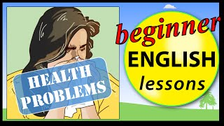 getlinkyoutube.com-Health problems in English | Learn English Lessons - Beginner vocabulary