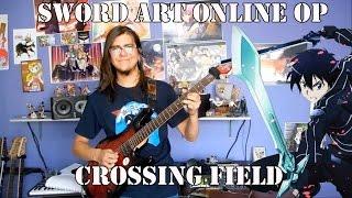 """getlinkyoutube.com-Sword Art Online Opening 1/ソードアート・オンライン OP 1 - """"crossing field"""" by LiSA (Guitar Cover)"""