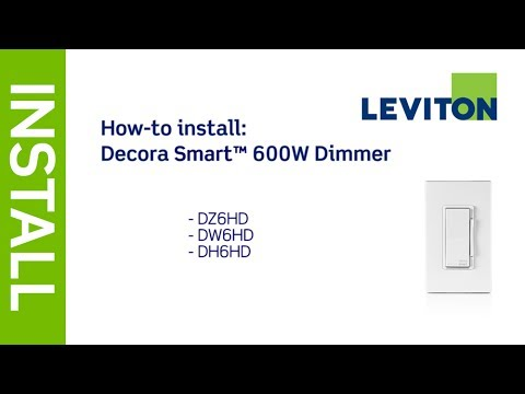 Leviton Presents: How to Install Decora Smart 600W Dimmer: DZ6HD, DW6HD, DH6HD