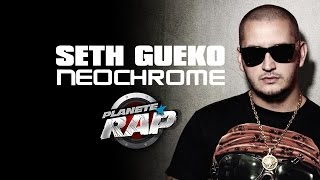 Seth Gueko et Néochrome en live dans Planète Rap