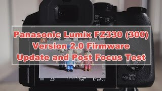 getlinkyoutube.com-Panasonic Lumix FZ330 (FZ300) Firmware update to version 2.0