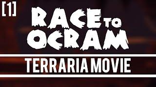 getlinkyoutube.com-Terraria Movie - Race to Ocram [1]