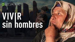 getlinkyoutube.com-Vivir sin hombres - Documental de RT