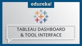 getlinkyoutube.com-Tableau Dashboard and Tool Interface | How to Create Tableau Dashboards | Tableau Training | Edureka