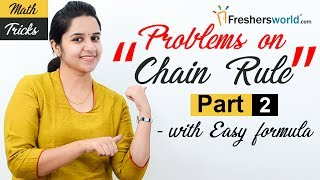 Aptitude Made Easy – Problems on Chain rule – Part 2, Basics and Methods, Shortcuts, Tricks