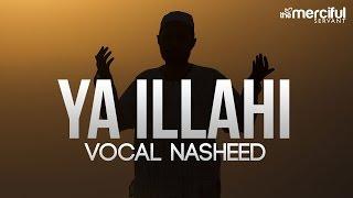 getlinkyoutube.com-Ya Ilahi - Powerful Nasheed By Ishaq Ayubi