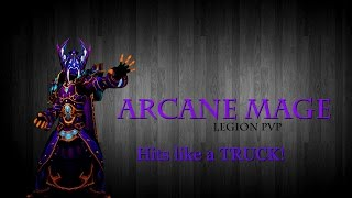 getlinkyoutube.com-Arcane Mage (Legion PvP) Hits like a TRUCK!