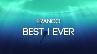 getlinkyoutube.com-Franco - Best I Ever