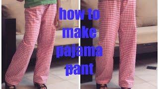 getlinkyoutube.com-HOW TO MAKE PAJAMA PANTS