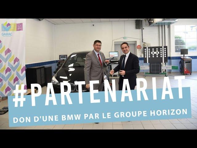UNE PREMIERE EUROPEENNE : BMW  ET LE GROUPE HORIZON  FONT  DON D'UNE BMW AU GARAC