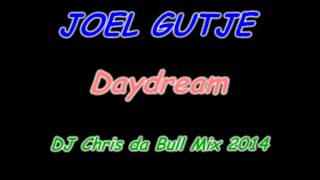 getlinkyoutube.com-Joel Gutje - Daydream (DJ Chris da Bull Mix 2014)