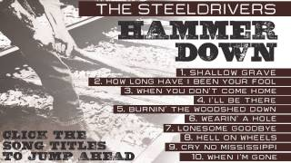 "getlinkyoutube.com-The SteelDrivers - ""Hammer Down"" (Full Album Stream)"