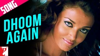Dhoom Again Song with Opening Credits | Dhoom:2 | Hrithik Roshan | Aishwarya Rai