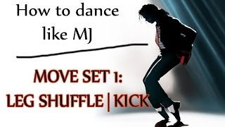 getlinkyoutube.com-How to Dance Like Michael Jackson - Move Set 1: Leg Shuffle | Kick - MJ Dance Lesson