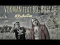 Vukman feat Big Basta -  Kastro Zizo