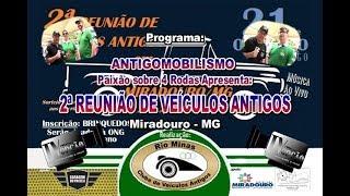 2ª Reunião Rio Minas em Miradouro-MG