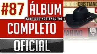 getlinkyoutube.com-Marino #87 - Corridos Norteños Cristianos Vol.1 [Album Completo Oficial]