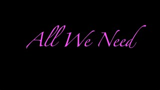 All We Need | chanelmusic