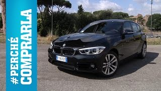 getlinkyoutube.com-BMW Serie 1 (2015) | Perché comprarla... e perché no