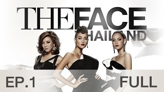 getlinkyoutube.com-The Face Thailand Season 2 : Episode 1 FULL : 17 ตุลาคม 2558