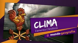 getlinkyoutube.com-Clima: Elementos Climáticos - Mundo Geografia - ENEM
