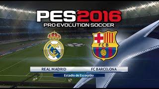 getlinkyoutube.com-PES 2016 - Real Madrid vs FC Barcelona Gameplay (Spanish Commentary)