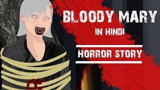 Bloody Mary Horror Stories Animated  Taf