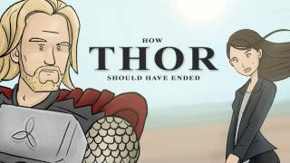 How Thor Should Have Ended