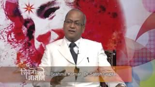 Zindgi Bane Aasaan - Healthy Lifestyle  - Dr. Satish Gupta - Ep 69 - Brahma Kumar width=
