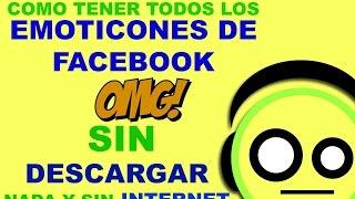 getlinkyoutube.com-Como Tener Todos Los Emoticones De Facebook SIN DESCARGAR NADA Y SIN INTERNET