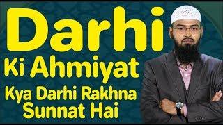 Beard - Darhi Ki Ahmiyat Aur Kya Darhi Rakhna Sunnat Hai By Adv. Faiz Syed