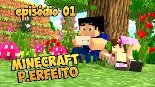 getlinkyoutube.com-Minecraft P.Erfeito #01 - APRESENTANDO A SÉRIE! (MCPE 0.13.0)