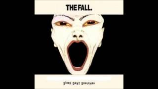 The Fall - Sleep Debt Snatches